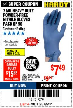 Harbor Freight Coupon 7 MIL HEAVY DUTY POWDER-FREE NITRILE GLOVES PACK OF 50 Lot No. 68504/61775/61773/68506/61774/68505 Expired: 9/1/19 - $7.49