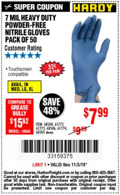 Harbor Freight Coupon 7 MIL HEAVY DUTY POWDER-FREE NITRILE GLOVES PACK OF 50 Lot No. 68504/61775/61773/68506/61774/68505 Expired: 11/3/19 - $7.99