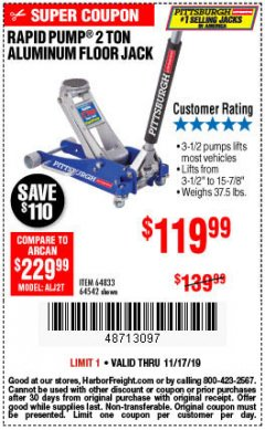 Harbor Freight Coupon RAPID PUMP 2 TON LOW PROFILE ALUMINUM FLOOR JACK Lot No. 64833/62247/62457/64542 Expired: 11/17/19 - $119.99