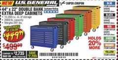 "Harbor Freight Coupon 44"" X 22"" DOUBLE BANK EXTRA DEEP ROLLER CABINETS Lot No. 64444/64445/64446/64441/64442/64443/64281/64134/64133/64954/64955/64956 Valid Thru: 10/17/19 - $449.99"