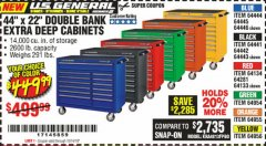 "Harbor Freight Coupon 44"" X 22"" DOUBLE BANK EXTRA DEEP ROLLER CABINETS Lot No. 64444/64445/64446/64441/64442/64443/64281/64134/64133/64954/64955/64956 Valid Thru: 10/14/19 - $449.99"