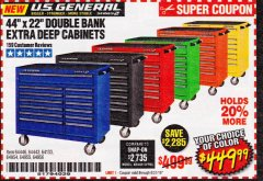 "Harbor Freight Coupon 44"" X 22"" DOUBLE BANK EXTRA DEEP ROLLER CABINETS Lot No. 64444/64445/64446/64441/64442/64443/64281/64134/64133/64954/64955/64956 Valid Thru: 8/31/19 - $449.99"