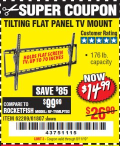 Harbor Freight Coupon LARGE TILT MOUNT FLAT PANEL TV BRACKET Lot No. 61807/62289/67781 Expired: 8/11/19 - $14.99