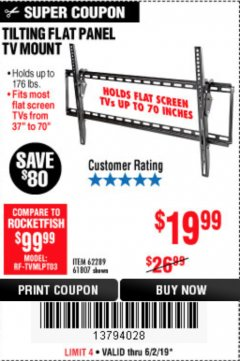 Harbor Freight Coupon LARGE TILT MOUNT FLAT PANEL TV BRACKET Lot No. 61807/62289/67781 Expired: 6/2/19 - $19.99