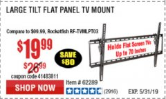 Harbor Freight Coupon LARGE TILT MOUNT FLAT PANEL TV BRACKET Lot No. 61807/62289/67781 Expired: 5/31/19 - $19.99
