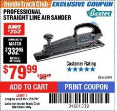 Harbor Freight ITC Coupon BAXTER STRAIGHT LINE AIR SANDER Lot No. 63994 Expired: 2/4/20 - $79.99