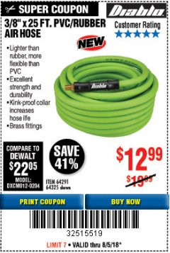 "Harbor Freight Coupon DIABLO 3/8"" X 25 FT. PVC/RUBBER AIR HOSE Lot No. 64291/64325 Expired: 8/5/18 - $12.99"