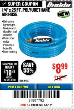 "Harbor Freight Coupon DIABLO 1/4"" X 25 FT. POLYURETHANE AIR HOSE Lot No. 64027 Expired: 8/5/18 - $8.99"