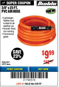 "Harbor Freight Coupon DIABLO 3/8"" X 25 FT. PVC AIR HOSE Lot No. 64191/64257 Expired: 8/5/18 - $9.99"