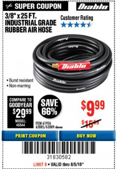 "Harbor Freight Coupon DIABLO 3/8"" X 25 FT. INDUSTRIAL GRADE RUBBER AIR HOSE Lot No. 61963/62885/62889 Expired: 8/5/18 - $9.99"