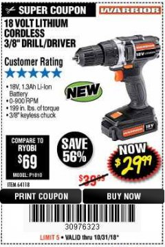 "Harbor Freight Coupon 18 VOLT LITHIUM CORDLESS 3/8"" DRILL/DRIVER Lot No. 64118 EXPIRES: 10/31/18 - $29.99"