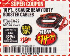 Harbor Freight Coupon 16 FT. 6 GAUGE HEAVY DUTY BOOSTER CABLES Lot No. 63622/60396 EXPIRES: 2/28/19 - $14.99