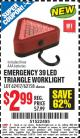 Harbor Freight Coupon EMERGENCY 39 LED TRIANGLE WORKLIGHT Lot No. 62158/62417/62574 Expired: 2/28/15 - $2.99