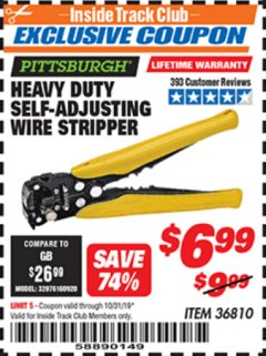 Harbor Freight ITC Coupon HEAVY DUTY SELF-ADJUSTING WIRE STRIPPER Lot No. 57316/36810 Expired: 10/31/19 - $6.99