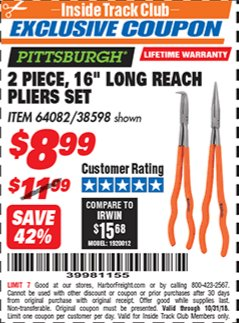 "Harbor Freight ITC Coupon 2 PIECE, 16"" LONG REACH PLIERS SET Lot No. 38598 Dates Valid: 12/31/69 - 10/31/18 - $8.99"