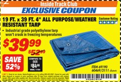 "Harbor Freight ITC Coupon 19 FT. X 39 FT. 4"" ALL PURPOSE/WEATHER RESISTANT TARP Lot No. 69190/60469/2111 Expired: 8/31/18 - $39.99"