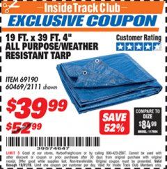 "Harbor Freight ITC Coupon 19 FT. X 39 FT. 4"" ALL PURPOSE/WEATHER RESISTANT TARP Lot No. 69190/60469/2111 Dates Valid: 12/31/69 - 10/31/18 - $39.99"