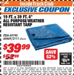 "Harbor Freight ITC Coupon 19 FT. X 39 FT. 4"" ALL PURPOSE/WEATHER RESISTANT TARP Lot No. 69190/60469/2111 Expired: 1/31/19 - $39.99"