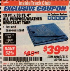 "Harbor Freight ITC Coupon 19 FT. X 39 FT. 4"" ALL PURPOSE/WEATHER RESISTANT TARP Lot No. 69190/60469/2111 Expired: 7/31/19 - $39.99"