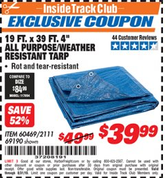 "Harbor Freight ITC Coupon 19 FT. X 39 FT. 4"" ALL PURPOSE/WEATHER RESISTANT TARP Lot No. 69190/60469/2111 Expired: 8/31/19 - $39.99"