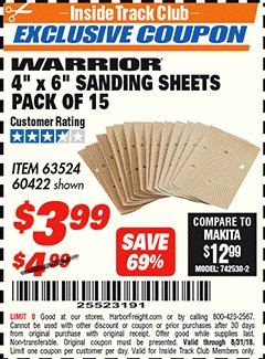 "Harbor Freight ITC Coupon WARRIOR 4"" X 6"" SANDING SHEETS PACK OF 15 Lot No. 63524/60422 Expired: 8/31/18 - $3.99"
