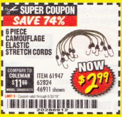 Harbor Freight Coupon 6 PIECE CAMOUFLAGE ELASTIC STRETCH CORDS Lot No. 46911/61947 Expired: 6/30/18 - $2.99