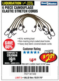 Harbor Freight Coupon 6 PIECE CAMOUFLAGE ELASTIC STRETCH CORDS Lot No. 56647/61947/62824/46911 Expired: 10/31/19 - $2.89