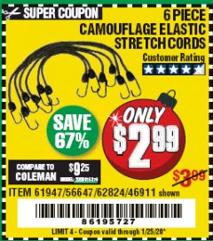 Harbor Freight Coupon 6 PIECE CAMOUFLAGE ELASTIC STRETCH CORDS Lot No. 56647/61947/62824/46911 Expired: 1/25/20 - $2.99