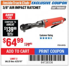 "Harbor Freight ITC Coupon 3/8"" AIR IMPACT RATCHET Lot No. 68426 Expired: 4/23/19 - $64.99"