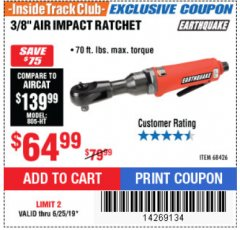 "Harbor Freight ITC Coupon 3/8"" AIR IMPACT RATCHET Lot No. 68426 Expired: 6/25/19 - $64.99"
