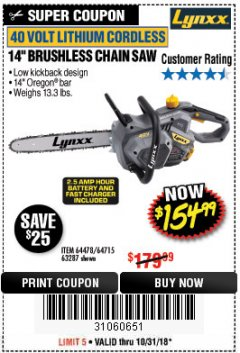 "Harbor Freight Coupon LYNXX 40 V LITHIUM CORDLESS 14"" BRUSHLESS CHAIN SAW Lot No. 64715/64478/63287 Expired: 10/31/18 - $154.99"