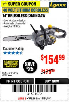 "Harbor Freight Coupon LYNXX 40 V LITHIUM CORDLESS 14"" BRUSHLESS CHAIN SAW Lot No. 64715/64478/63287 Expired: 12/24/18 - $154.99"