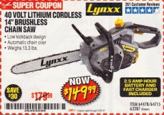 "Harbor Freight Coupon LYNXX 40 V LITHIUM CORDLESS 14"" BRUSHLESS CHAIN SAW Lot No. 64715/64478/63287 EXPIRES: 2/28/19 - $149.99"