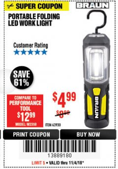 Harbor Freight Coupon BRAUN PORTABLE FOLDING LED WORK LIGHT Lot No. 63930 Expired: 11/4/18 - $4.99
