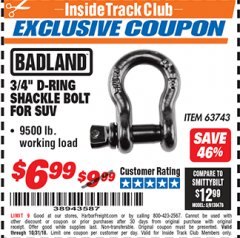 "Harbor Freight ITC Coupon 3/4"" D-RING SHACKLE BOLT Lot No. 63743 Expired: 10/31/18 - $6.99"