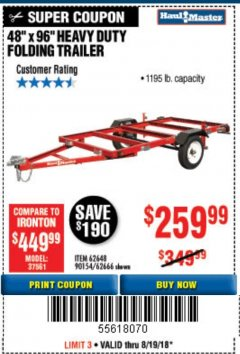 Harbor Freight Coupon 1195 LB. CAPACITY 4 FT. x 8 FT. HEAVY DUTY FOLDABLE UTILITY TRAILER Lot No. 62170/62648/62666/90154 Expired: 8/19/18 - $259.99