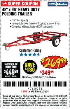 Harbor Freight Coupon 1195 LB. CAPACITY 4 FT. x 8 FT. HEAVY DUTY FOLDABLE UTILITY TRAILER Lot No. 62170/62648/62666/90154 Expired: 2/29/20 - $269.99