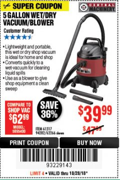 Harbor Freight Coupon 5 GALLON WET/DRY SHOP VACUUM AND BLOWER Lot No. 62266/94282/61317 EXPIRES: 10/28/18 - $39.99