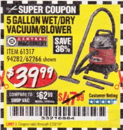 Harbor Freight Coupon 5 GALLON WET/DRY SHOP VACUUM AND BLOWER Lot No. 62266/94282/61317 EXPIRES: 2/28/19 - $39.99