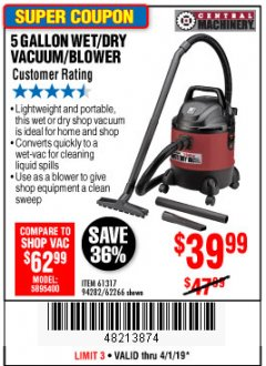 Harbor Freight Coupon 5 GALLON WET/DRY SHOP VACUUM AND BLOWER Lot No. 62266/94282/61317 Expired: 4/1/19 - $39.99