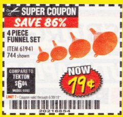 Harbor Freight Coupon 4 PIECE FUNNEL SET Lot No. 744/61941 Expired: 6/30/18 - $0.79