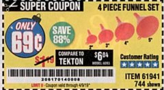 Harbor Freight Coupon 4 PIECE FUNNEL SET Lot No. 744/61941 Expired: 4/9/19 - $0.69