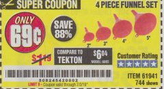 Harbor Freight Coupon 4 PIECE FUNNEL SET Lot No. 744/61941 Expired: 7/3/19 - $0.69