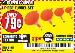 Harbor Freight Coupon 4 PIECE FUNNEL SET Lot No. 744/61941 Expired: 9/5/19 - $0.79