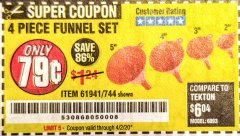 Harbor Freight Coupon 4 PIECE FUNNEL SET Lot No. 744/61941 Valid Thru: 4/2/20 - $0.79