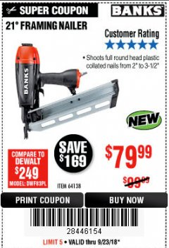Harbor Freight Coupon 21° FRAMING NAILER Lot No. 64138 Expired: 9/23/18 - $79.99