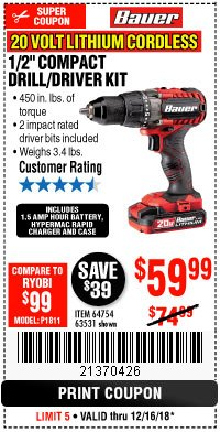 "Harbor Freight Coupon BAUER 20 VOLT LITHIUM CORDLESS 1/2"" COMPACT DRILL/DRIVER KIT Lot No. 64754/63531 Expired: 12/16/18 - $59.99"