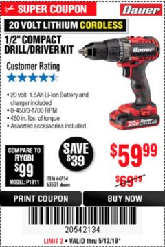 "Harbor Freight Coupon BAUER 20 VOLT LITHIUM CORDLESS 1/2"" COMPACT DRILL/DRIVER KIT Lot No. 64754/63531 Expired: 5/12/19 - $59.99"