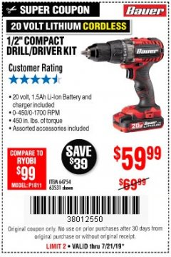 "Harbor Freight Coupon BAUER 20 VOLT LITHIUM CORDLESS 1/2"" COMPACT DRILL/DRIVER KIT Lot No. 64754/63531 Valid: 7/16/19 7/21/19 - $59.99"