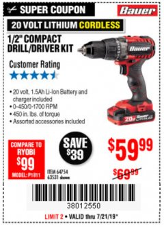 "Harbor Freight Coupon BAUER 20 VOLT LITHIUM CORDLESS 1/2"" COMPACT DRILL/DRIVER KIT Lot No. 64754/63531 Valid Thru: 7/21/19 - $59.99"
